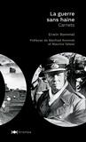 Erwin Rommel - La guerre sans haine - Carnets.