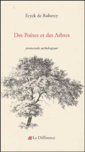 Eryck de Rubercy - Des poètes et des arbres.