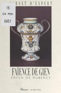 Eryck de Rubercy et Robert Capia - Faïence de Gien.