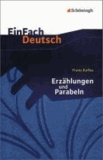 Erzählungen und Parabeln. EinFach Deutsch Textausgaben - Gymnasiale Oberstufe.