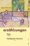 erzählzungen - Emmi Novelle Heidegötterabendrot. Roman.