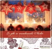 Es gibt so wunderweiße Nächte - Die schönsten deutschen Weihnachtsgedichte.