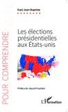 Esaü Jean-Baptiste - Les élections présidentielles aux Etats-Unis.