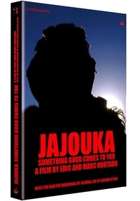 Marc Hurtado et Eric Hurtado - Jajouka, quelque chose de bon vient vers toi. 1 DVD
