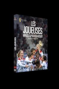 Stéphanie Gillard - Les joueuses #paslapourdanser. 1 DVD