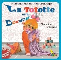 Escaravage monique Massot et Maurice Antunes - 2728-8296 24 : La tototte et le doudou - La tototte et le doudou.