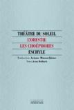 Eschyle Eschyle et Ariane Mnouchkine - Les Choéphores.