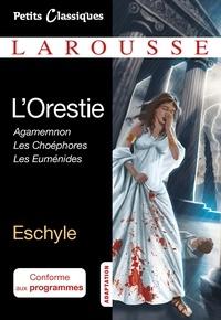 Eschyle - L'Orestie.