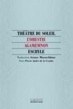 Eschyle - L'Orestie - Agamemnon.