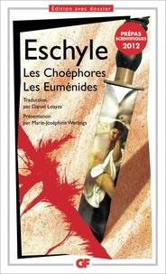 Eschyle - Les Choéphores - Les Euménides.