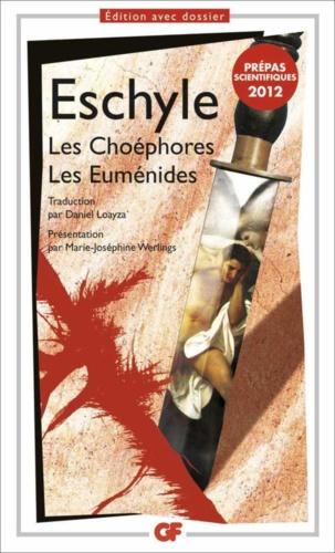 Les Choéphores - Les Euménides