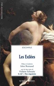 Eschyle - Les Exilées.