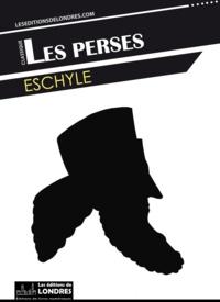 Eschyle - Les Perses.