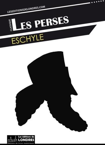 Les Perses - Eschyle - 9781909053458 - 0,99 €