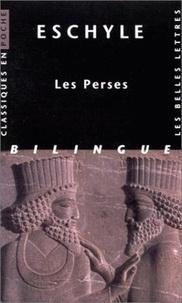 Eschyle - Les Perses - Edition bilingue français-grec ancien.