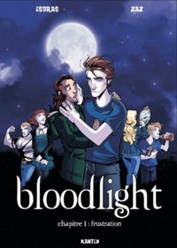 Esdras et  Zaz - Bloodlight Tome 1 : Frustration.