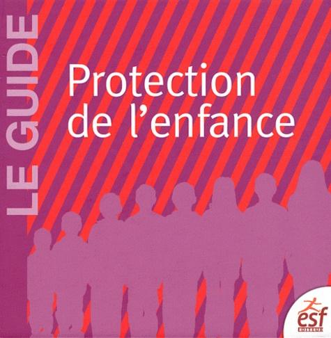 ESF - Le guide de la protection de l'enfance.