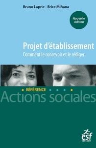 ESF - Le projet d'établissement - Comment le concevoir et le rédiger.