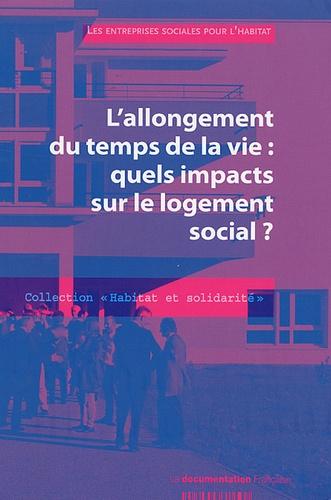 ESH - L'allongement du temps de la vie : quels impacts sur le logement social ?.