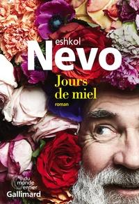 Eshkol Nevo - Jours de miel.