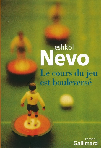 Eshkol Nevo - Le cours du jeu est bouleversé.