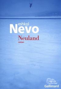 Eshkol Nevo - Neuland.