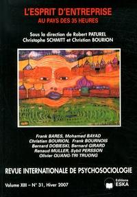 Robert Paturel et Christophe Schmitt - Revue internationale de psychosociologie N° 31, Hiver 2007 : L'esprit d'entreprise au pays des 35 heures.