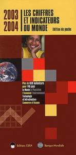 Eska - Les chiffres et indicateurs du monde 2003-2004.