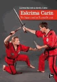 Eskrima Carin - Philippinische Kampfkunst.
