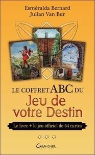 Esméralda Bernard et Julian Van Bur - Coffret ABC du jeu de votre destin - Le livre avec le jeu officiel de 54 cartes.