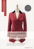 Esmod - Le vêtement féminin - Tome 2, Les bases du tailleur-manteau et du pantalon, édition bilingue français-anglais.