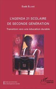 Esoh Elamé - L'agenda 21 scolaire de seconde génération - Transition vers une éducation durable.