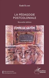 Esoh Elamé - La pédagogie postcoloniale.