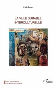 Esoh Elamé - La ville durable interculturelle.