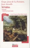 Esope et Jean de La Fontaine - 50 Fables - Esope, Jean de La Fontaine, Jean Anouilh.