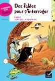 Esope et Jean de La Fontaine - Des fables pour s'interroger - Cycle 3.