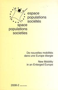 Emmanuelle Bonerandi-Richard - Espace Populations Sociétés N° 2008-2 : De nouvelles mobilités dans une Europe élargie.