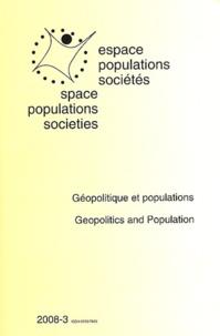 Christian Vandermotten - Espace Populations Sociétés N° 2008-3 : Géopolitique et populations.