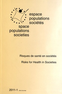 Frédéric Dumont - Espace Populations Sociétés N° 2011-1 : Risques de santé en sociétés.