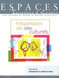 Claude Origet du Cluzeau - Espaces Tourisme & Loisirs N° 274, Octobre 2009 : Fréquentation des sites culturels.