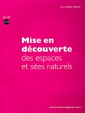 Claudine Desvignes - Les Cahiers Espaces N° 109, Juillet 2011 : Mise en découverte des espaces et sites naturels.