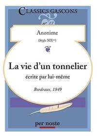 Espanhet - La vie d'un tonnelier écrite par lui-même - Bordeaux, 1849.