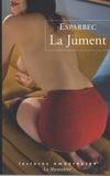 Esparbec - La Jument.