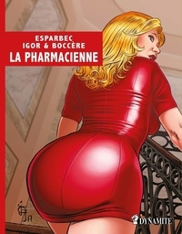 Esparbec et  Igor - La pharmacienne.