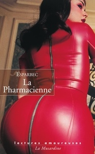 Téléchargements manuels ebook gratuits La pharmacienne PDB par Esparbec (Litterature Francaise)