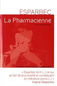 Esparbec - La pharmacienne.