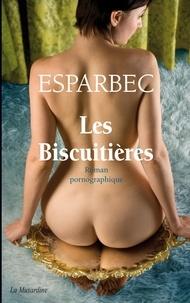 Esparbec - Les Biscuitières.