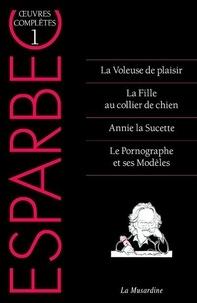 Esparbec - Oeuvres complètes d'Esparbec - tome 1 - 1.