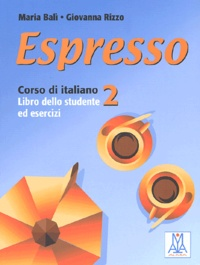 Giovanna Rizzo - Espresso 2 - Libro dello studente ed esercizi.