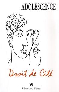 Philippe Gutton et Joëlle Bordet - Adolescence N° 59, Printemps 200 : Droit de cité.